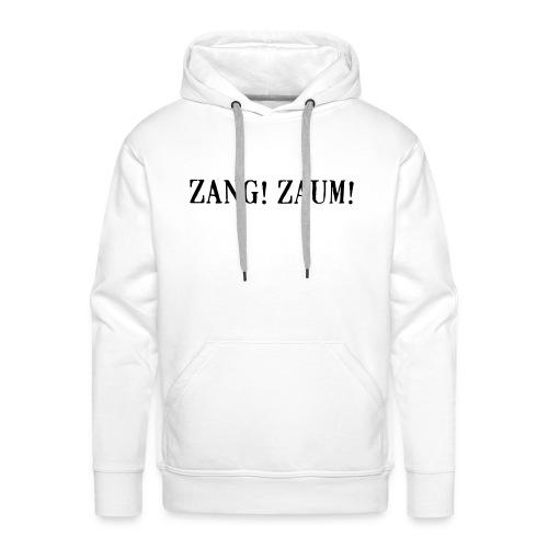 Zang! Zaum - Men's Premium Hoodie