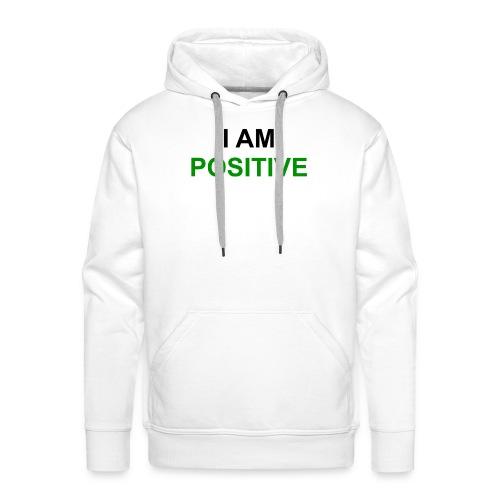 I am positive - Männer Premium Hoodie
