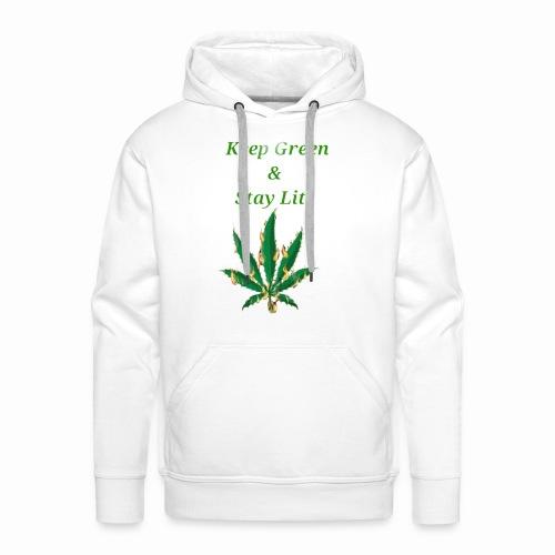 Keep green And Stay lit - Men's Premium Hoodie
