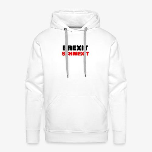 BREXIT SCHMEXIT - Men's Premium Hoodie