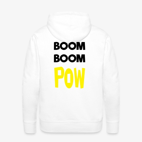 Boom Boom POW - Mannen Premium hoodie