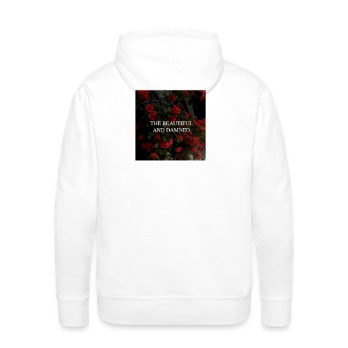 the Beautiful and Damned - Männer Premium Hoodie