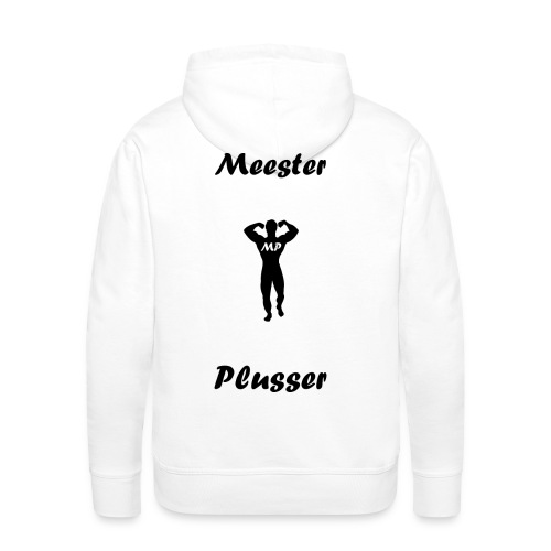 MeesterPlusser - Mannen Premium hoodie