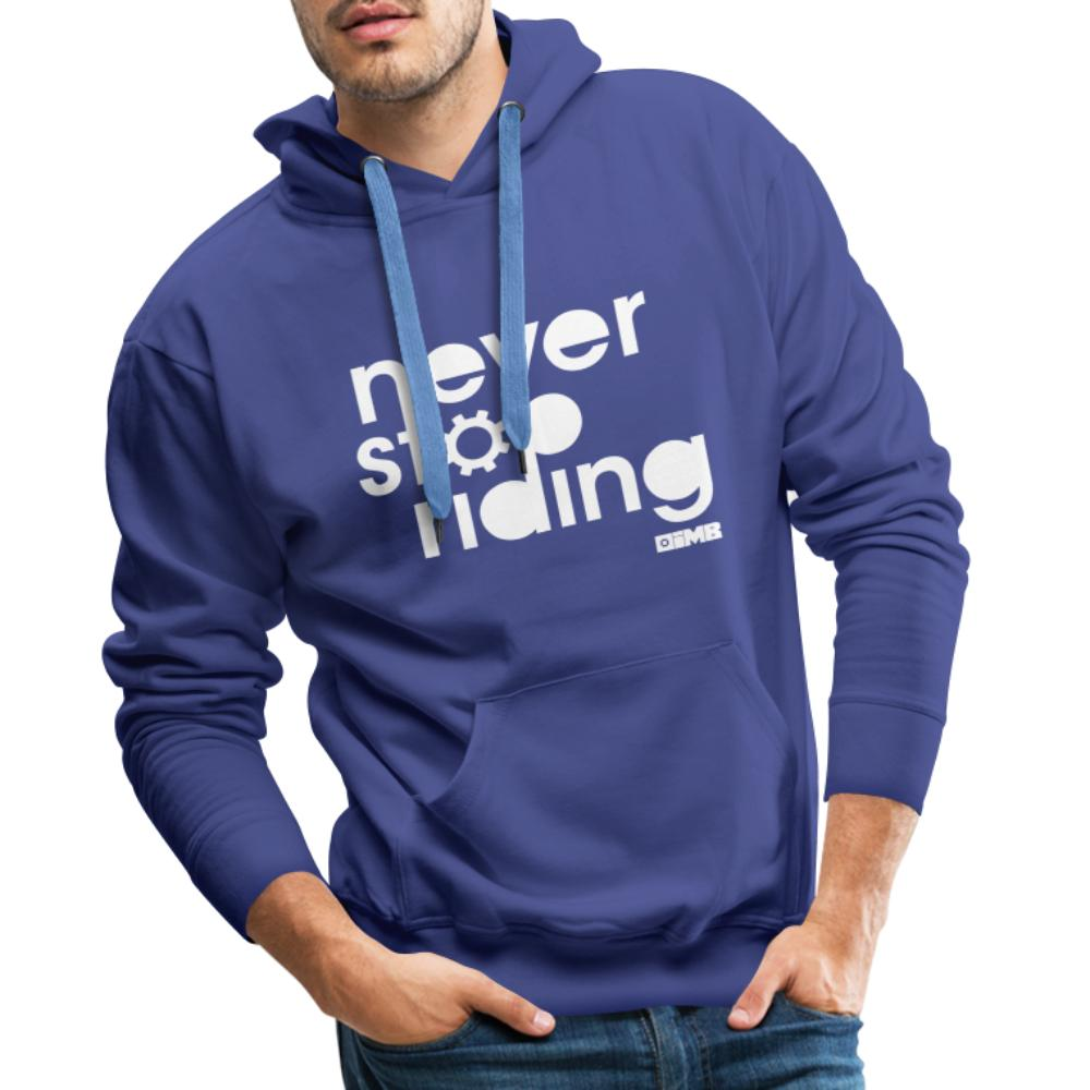 Never Stop Riding - Men's Premium Hoodie - royal blue
