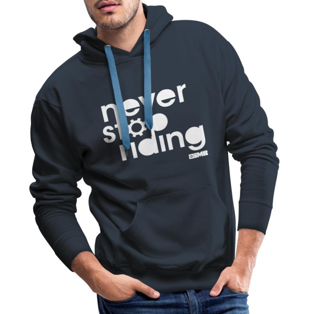 Never Stop Riding - Men's Premium Hoodie - navy