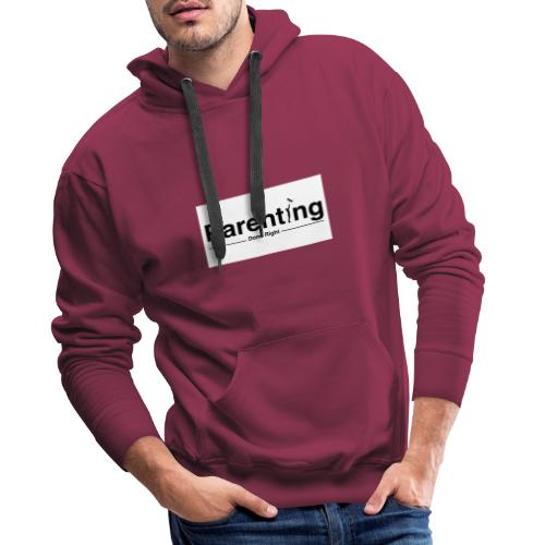 Parenting done right - Mannen Premium hoodie