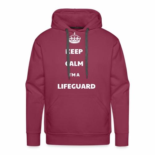 Keep Calm I'm a Lifeguard - Sweat-shirt à capuche Premium pour hommes