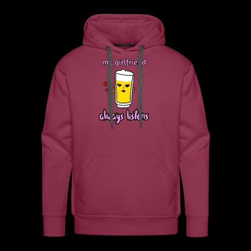 beer chan, my girlfriend always listens. Valentijn - Mannen Premium hoodie