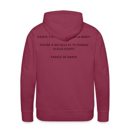 Parole de daron - Sweat-shirt à capuche Premium pour hommes