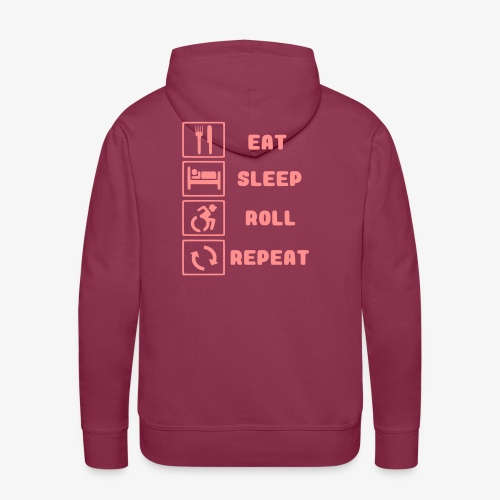 >Eten, slapen, rollen met rolstoel en herhalen 001 - Mannen Premium hoodie