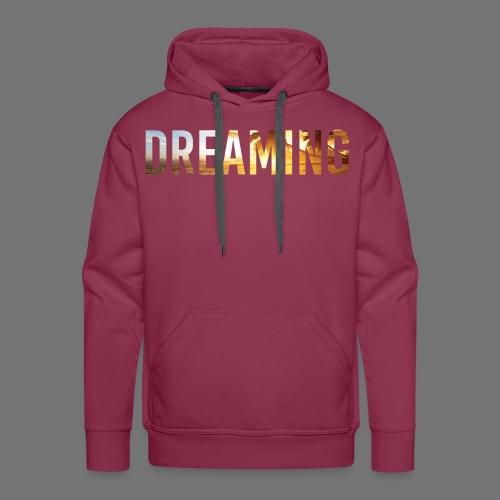 DREAMING Tee Shirts - Men's Premium Hoodie