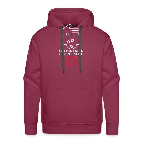 Let me sow love - Mannen Premium hoodie