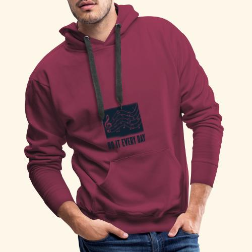 do it every day music - Männer Premium Hoodie