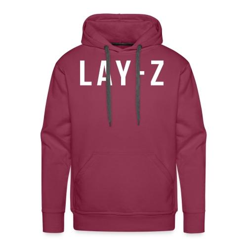 LAY Z - Männer Premium Hoodie