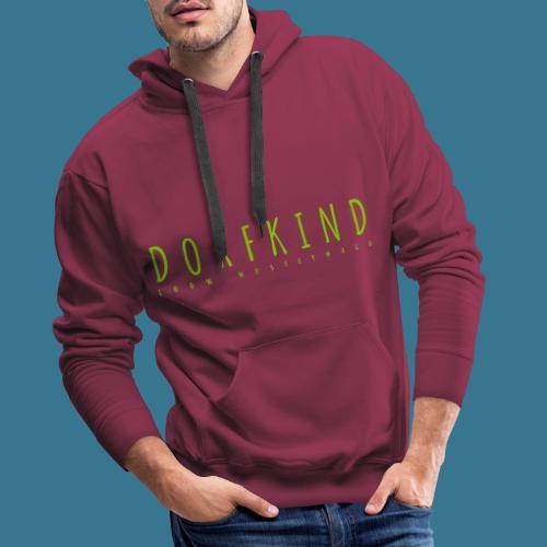 Dorfkind- 100% Westerwald. - Männer Premium Hoodie
