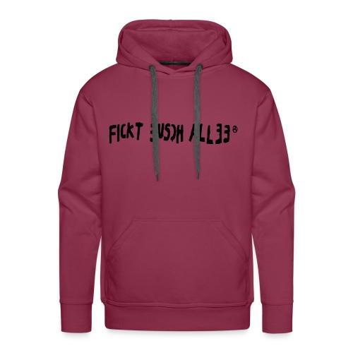 Fickt Eusch Allee (schwarz) - Männer Premium Hoodie