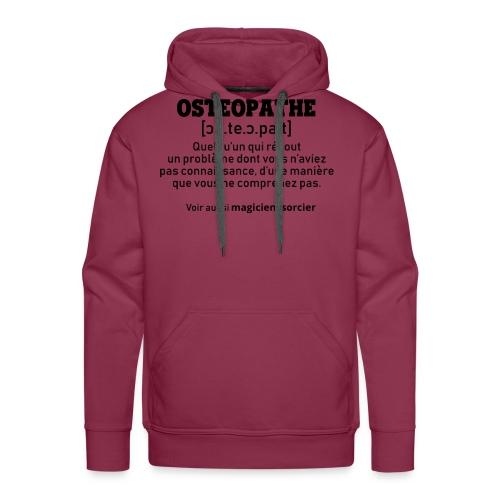 Définition OSTEOPATHE - Sweat-shirt à capuche Premium pour hommes