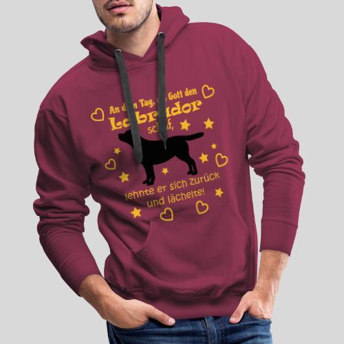 Gott schuf Labrador - Männer Premium Hoodie