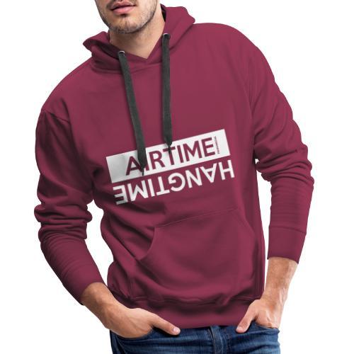 Temps d'antenne Hangtime - Sweat-shirt à capuche Premium pour hommes