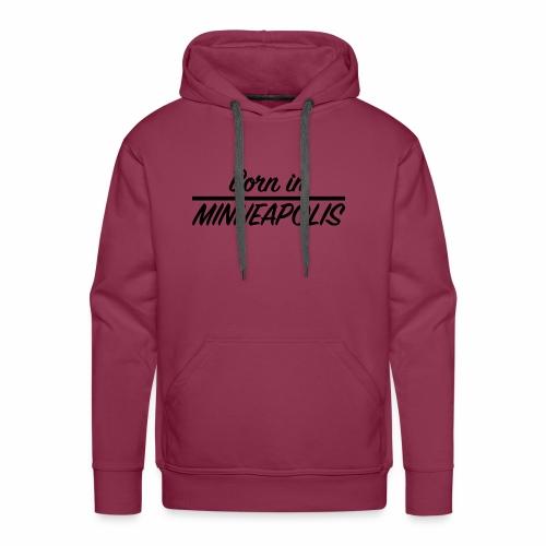 Born in Minneapolis - Sweat-shirt à capuche Premium pour hommes