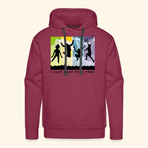 I just want to be free - Men's Premium Hoodie
