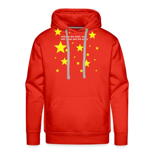 without the dark, we will never see the stars - Männer Premium Hoodie