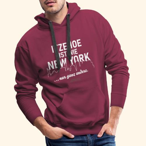 Itzehoe 👍 ist wie New York Spruch 😁 - Männer Premium Hoodie