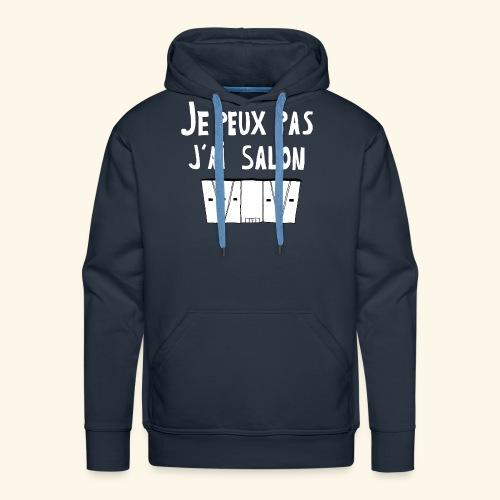 Je Peux pas j ai salon - Sweat-shirt à capuche Premium pour hommes