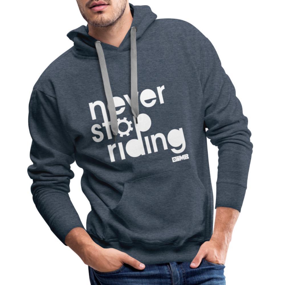 Never Stop Riding - Men's Premium Hoodie - heather denim