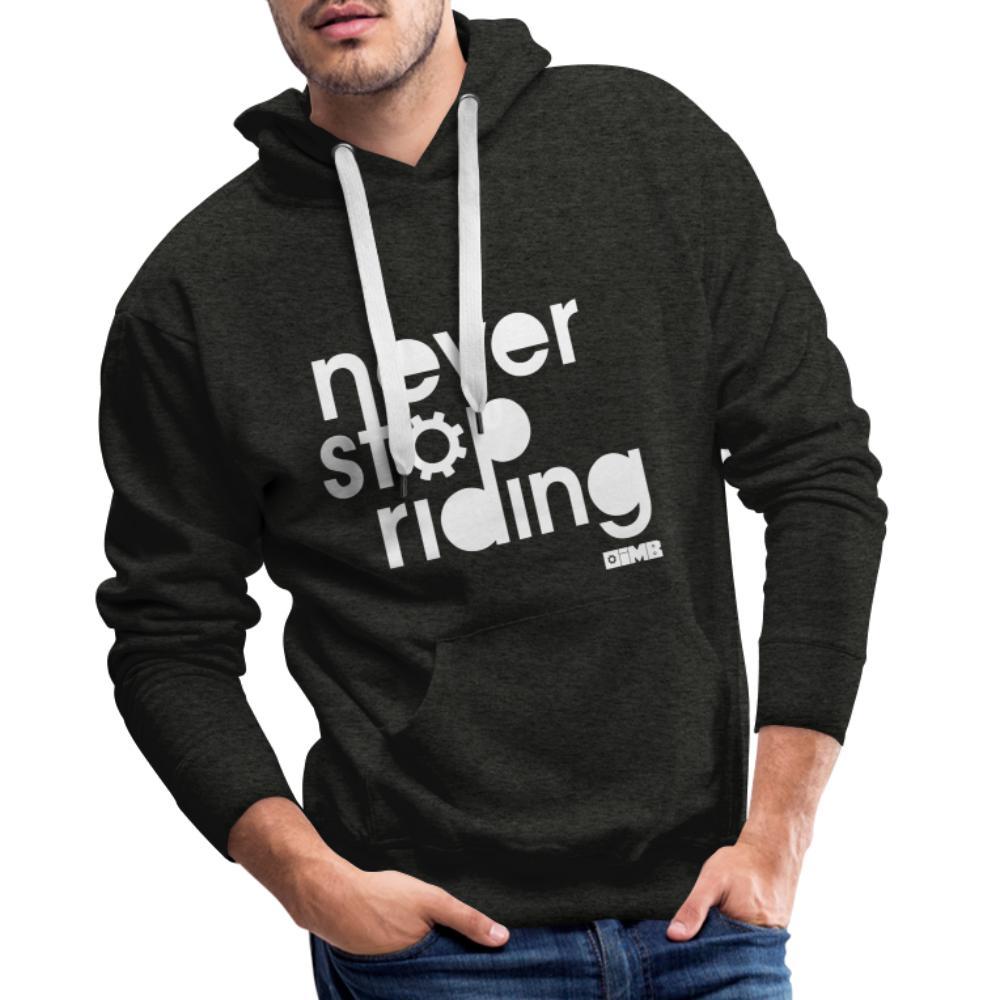 Never Stop Riding - Men's Premium Hoodie - charcoal grey
