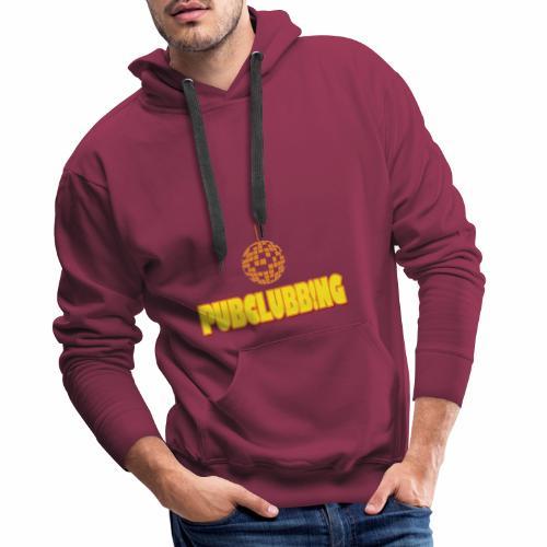 Pubclubbing - Männer Premium Hoodie