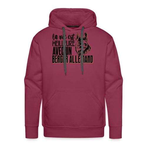 La vie est meilleure avec un berger - Sweat-shirt à capuche Premium pour hommes