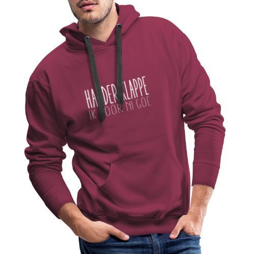 Harder klappe - Mannen Premium hoodie