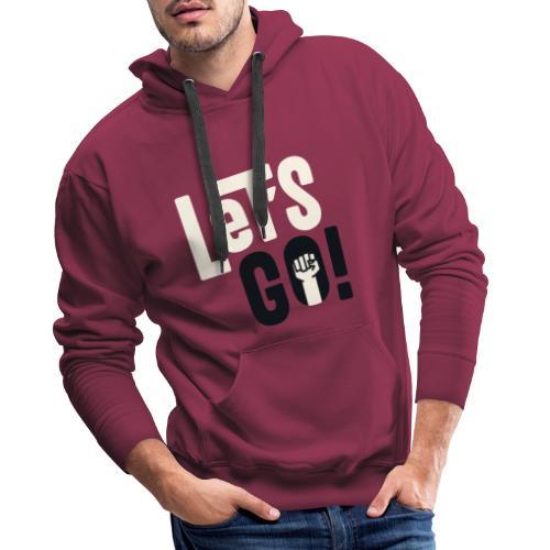 Let's go - Sweat-shirt à capuche Premium pour hommes