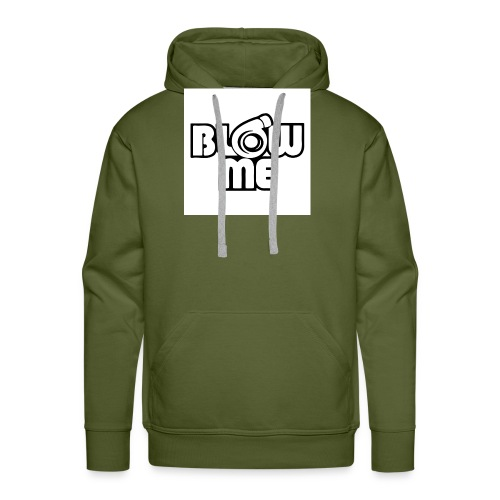 Blow me - Miesten premium-huppari
