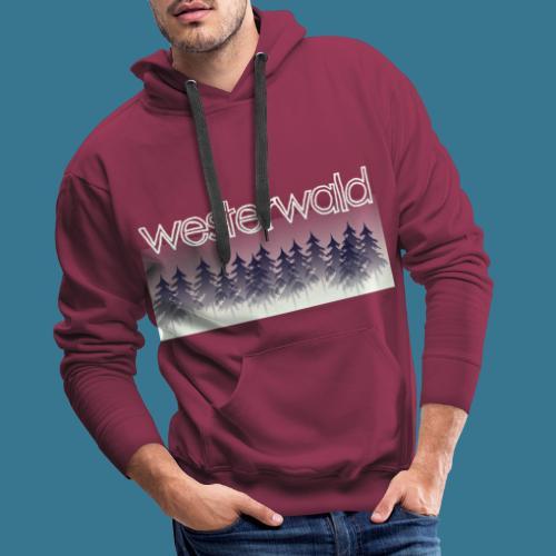 Mystischer Westerwald. - Männer Premium Hoodie
