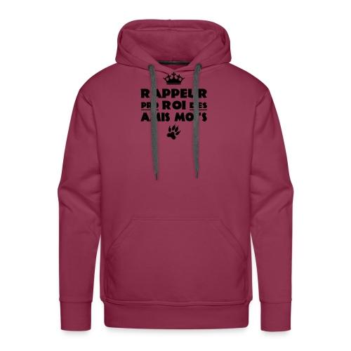 RAPPEUR PRO, ROI DES AMIS MOTS ! - Sweat-shirt à capuche Premium pour hommes