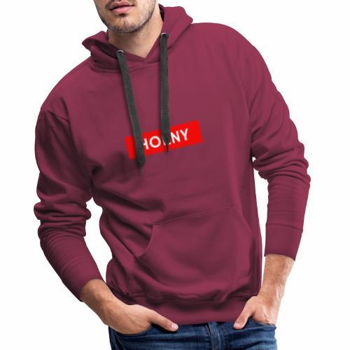 Horny - Männer Premium Hoodie