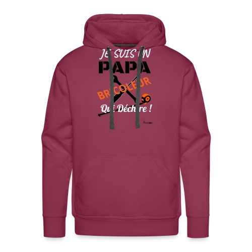 Un papa bricoleur qui déchire ! - Sweat-shirt à capuche Premium pour hommes