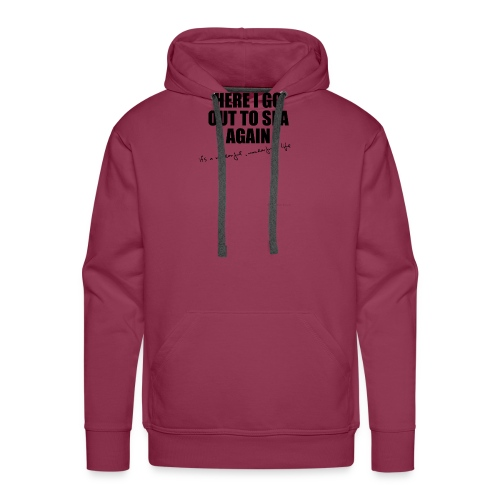 Here I go out to see again - Men's Premium Hoodie