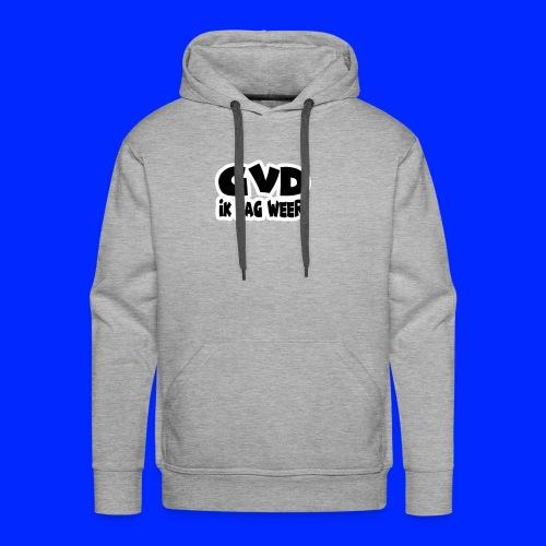 GVD ik lag weer - Mannen Premium hoodie