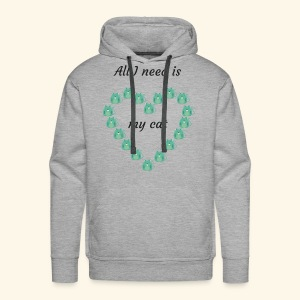 All I need is my cat - Sweat-shirt à capuche Premium pour hommes