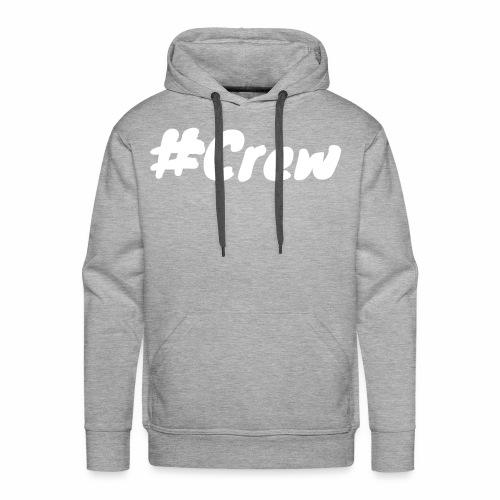 #Crew Kollektion - Männer Premium Hoodie