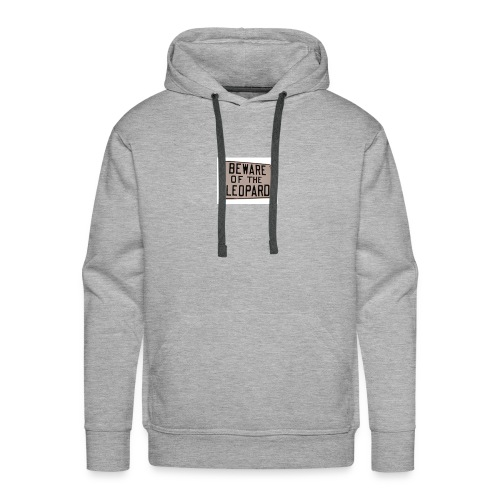 be ware of the leopard - Men's Premium Hoodie