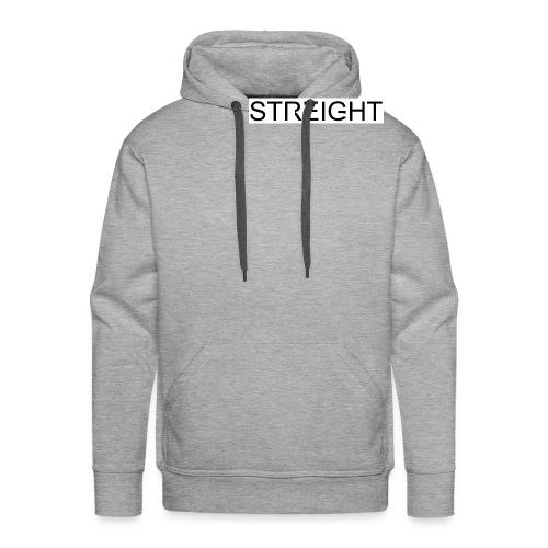 STREIGHT - Männer Premium Hoodie