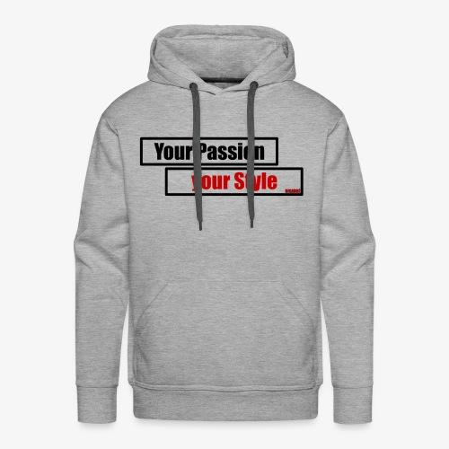 Your Passion - Männer Premium Hoodie