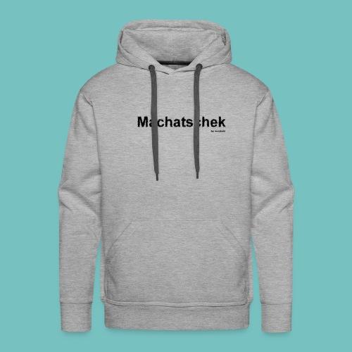 Machatschek - Männer Premium Hoodie