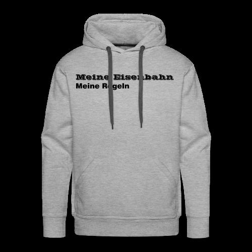 Meine Eisenbahn Meine Regeln - Männer Premium Hoodie