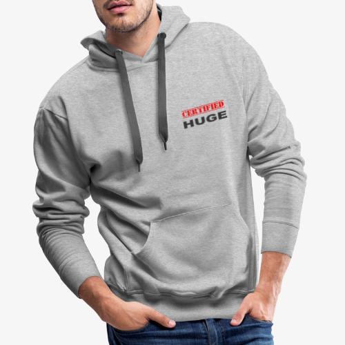 CERTIFIED HUGE - Men's Premium Hoodie