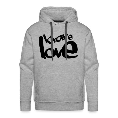 BRAVE LOVE // black - Männer Premium Hoodie